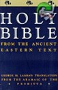 HOLY BIBLE FROM THE ANCIENT EASTERN TEXT PB