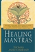 HEALING MANTRAS SOUND AFFIRMATIONS FOR PERSONAL POWER, CREATIVITY, AN