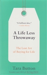 LIFE LESS THROWAWAY