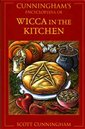 CUNNINGHAMS ENCYCLOPEDIA OF WICCA IN THE KITCHEN AKA MAGIC OF FOOD