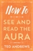 HOW TO SEE AND READ THE AURA