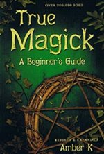 TRUE MAGICK A BEGINNERS GUIDE