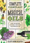 LLEWELLYNS COMPLETE FORMULARY OF MAGICAL OILS