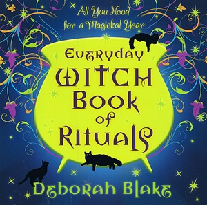 EVERYDAY WITCH BOOK OF RITUALS