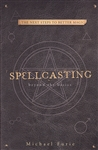 SPELLCASTING BEYOND THE BASICS