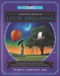 LLEWELLYNS COMPLETE BOOK OF LUCID DREAMING