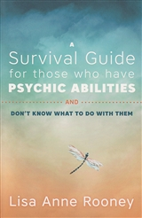SURVIVAL GUIDE FOR THOSE WHO HAVE PSYCHIC ABILITIES