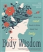 GUIDE TO BODY WISDOM