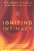 IGNITING INTIMACY