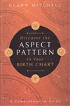 DISCOVER THE ASPECT PATTERNS IN YOUR BIRTH CHART