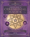 LLEWELLYNS COMPLETE BOOK OF CEREMONIAL MAGICK