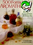 500 FORMULAS FOR AROMATHERAPY MIXING ESSENTIAL OILS FOR EVE