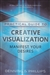 LLEWELLYN PRACTICAL GUIDE TO CREATIVE VISUALIZATION