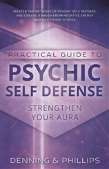 LLEWELLYN PRACTICAL GUIDE TO PSYCHIC SELF DEFENSE