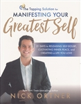 TAPPING SOLUTION FOR MANIFESTING YOUR GREATEST SELF