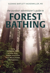 OUTDOOR ADVENTURERS GUIDE TO FOREST BATHING