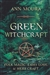 GREEN WITCHCRAFT FOLK MAGIC, FAIRY LORE & HERB CRAFT