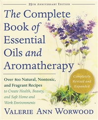 COMPLETE BOOK OF ESSENTIAL OILS AND AROMATHERAPY