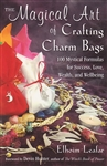 MAGICAL ART OF CRAFTING CHARM BAGS