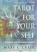 TAROT FOR YOURSELF  WORKBOOK FOR PERSONAL TRANSFORMATION