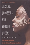 ORISHAS GODDESSES AND VOODOO QUEENS