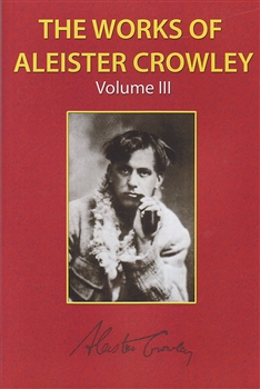 WORKS OF ALEISTER CROWLEY V3