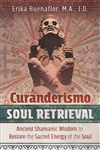 CURANDERISMO SOUL RETRIEVAL