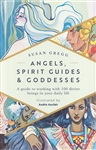 ANGELS SPIRIT GUIDES AND GODDESSES