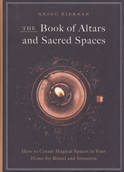 BOOK OF ALTARS AND SACRED SPACES