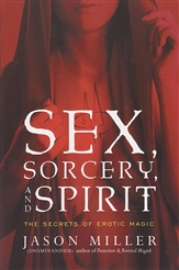 SEX SORCERY AND SPIRIT