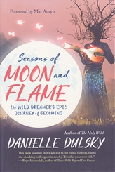SEASONS OF MOON AND FLAME