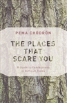 PLACES THAT SCARE YOU
