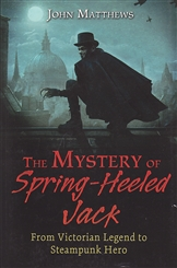 MYSTERY OF SPRING HEELED JACK