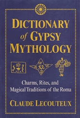 DICTIONARY OF GYPSY MYTHOLOGY