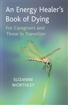ENERGY HEALERS BOOK OF DYING