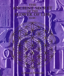 ANCIENT SECRETS OF THE FLOWER OF LIFE V 1