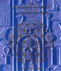 ANCIENT SECRETS OF THE FLOWER OF LIFE VOL. 2