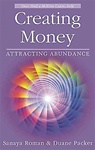 CREATING MONEY  KEYS TO ABUNDANCE