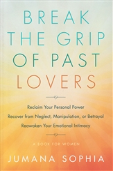 BREAK THE GRIP OF PAST LOVERS