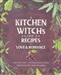 KITCHEN WITCHS GUIDE TO RECIPES FOR LOVE AND ROMANCE