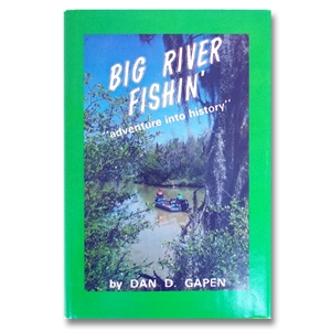 Gapen Big River Fishing Book by Dan Gapen Sr