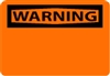 "National Marker W1PB 10"" x 14"" Pressure Sensitive Vinyl OSHA Warning Sign"