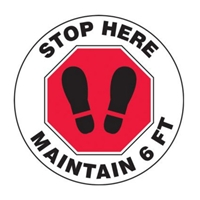 Accuform MFS388 Slip-Gard Floor Sign: Stop Here Maintain 6 FT