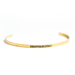 ABSOFUCKINGLUTELY Bangle (Gold)