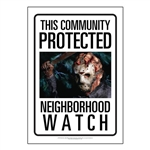 Jason Voorhees Neighborhood Watch Sign from Friday the 13th