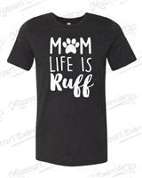 MOM LIFE IS RUFF CORAL T-SHIRT