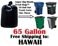 65 Gallon Trash Bags in HAWAII