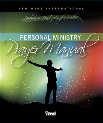 Personal Ministry Prayer Manual - Joshua & Janet Angela Mills (Reference Binder)