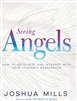 Seeing Angels: How To Recognize and Interact With Your Heavenly Messengers (Book)