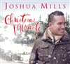 Christmas Miracle - Joshua Mills (CD)